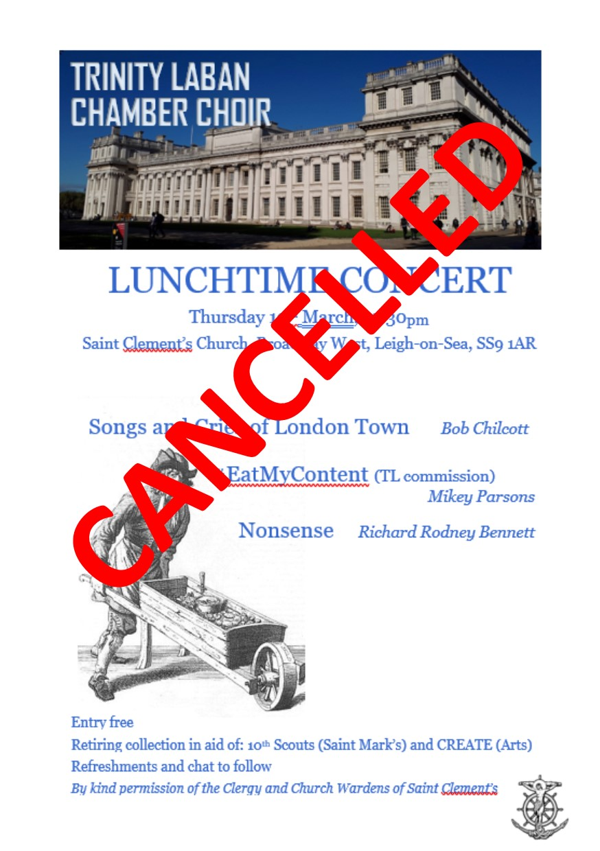 Cancelled - the Trinity Laban Chamber Choir concert WILL NOT GO AHEAD ON THURS 19TH