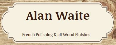 Alan Waite French Polishing & Wood Finishers