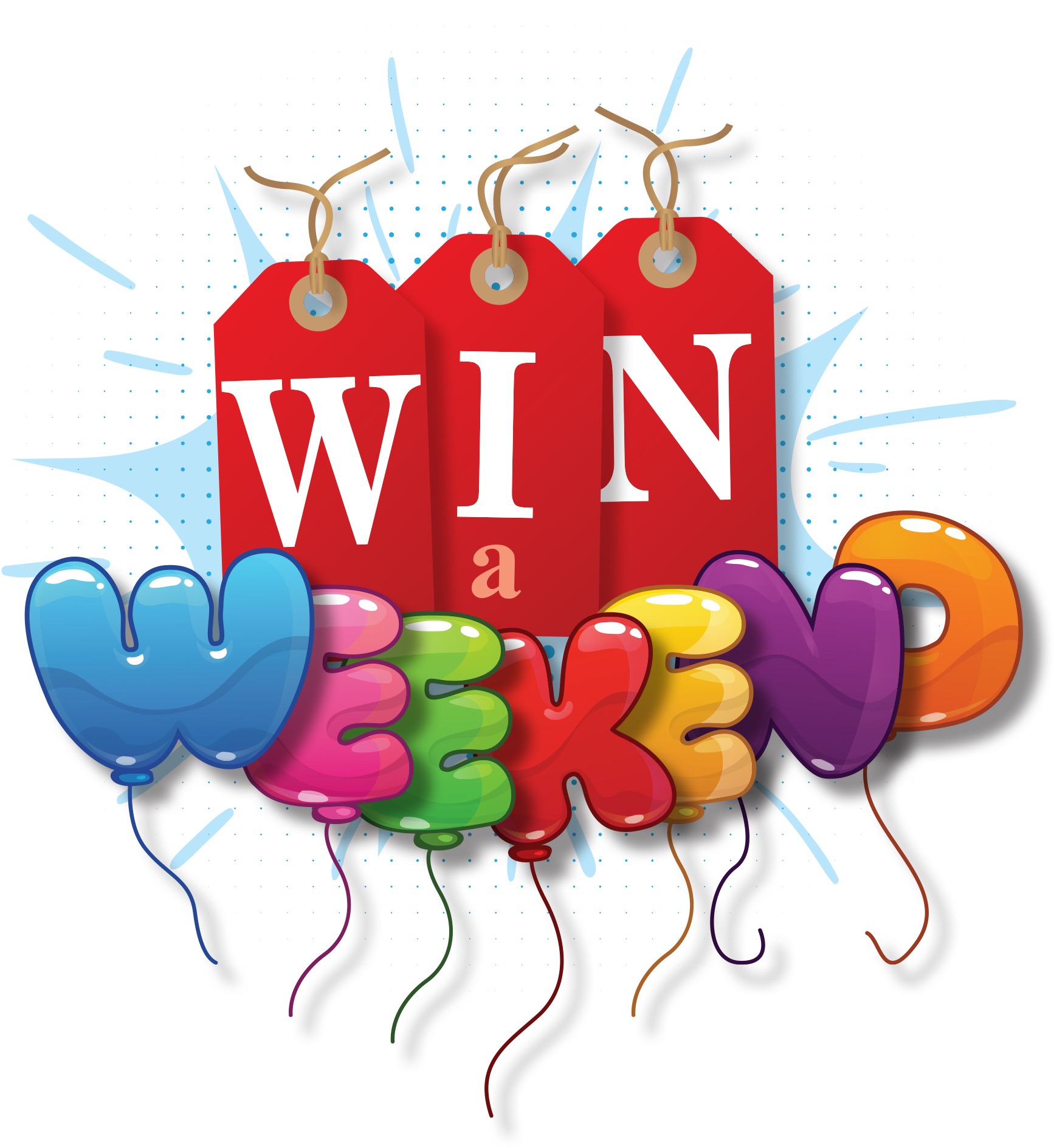 Win a Weekend